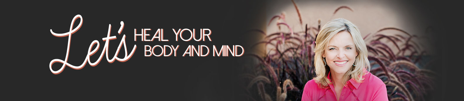 let's heal your body and mind header