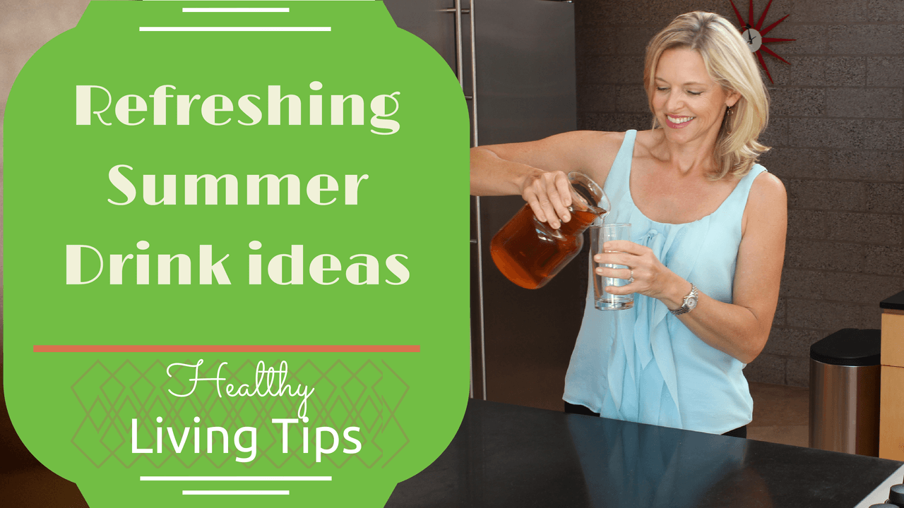 Healthy Summer Drink Ideas