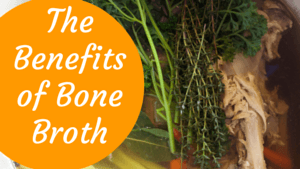 The Benefits of Bone Broth